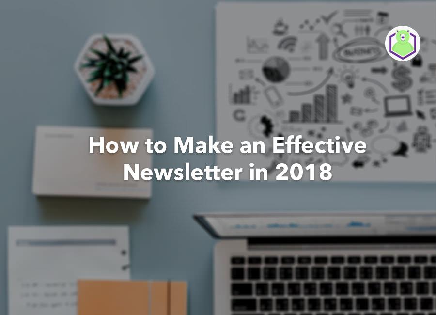 make an effective newsletter