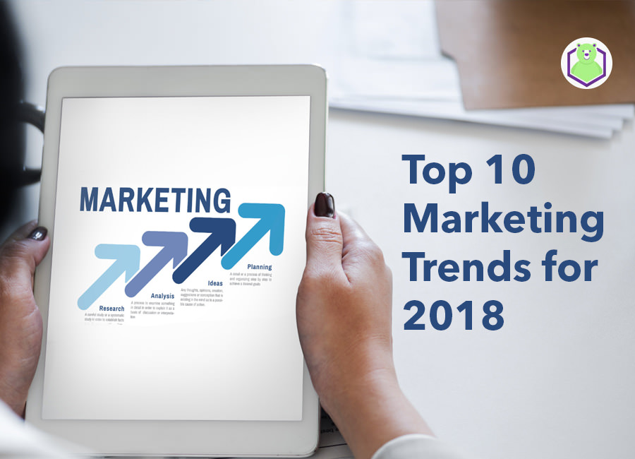 marketing trends for 2018