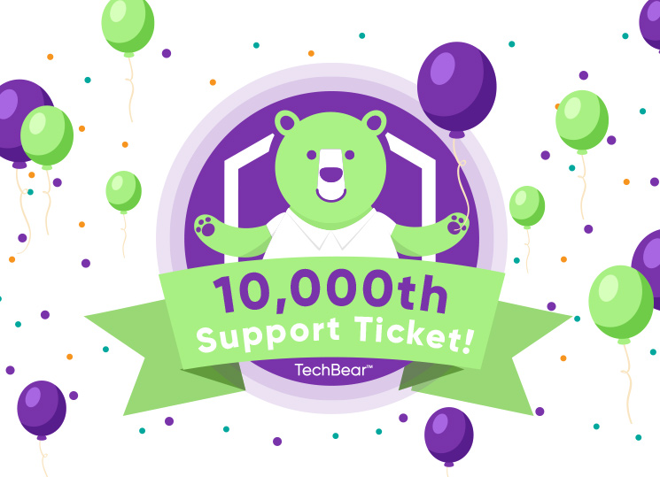TechBear Reaches Its 10,000th Support Ticket