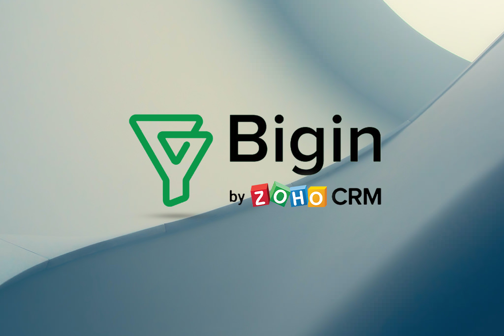 New CRM Software for Small Businesses – Bigin by Zoho